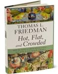 Hot Flat and Crowded_by Thomas Friedman
